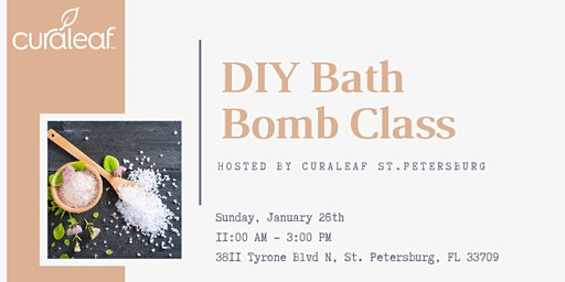 "Curaleaf St.Pete DIY ""Bath Bomb"" Making Class"