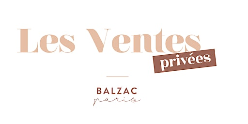 Ventes privées Balzac Paris