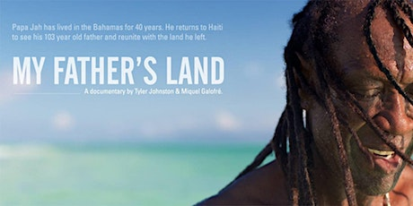 SCREENING OF MY FATHER'S LAND - One Book One U Haitian Film Series tickets