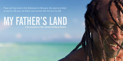 SCREENING OF MY FATHER'S LAND - One Book One U Haitian Film Series