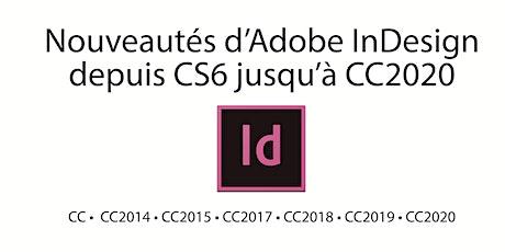 Nouveautés d'Adobe InDesign depuis CS6 à aujourd'hui tickets