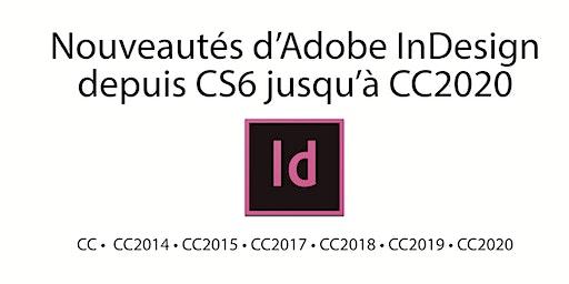 Nouveautés d'Adobe InDesign depuis CS6 à aujourd'hui