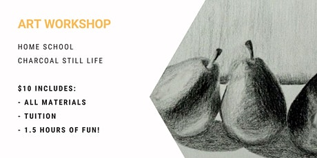 Home School - Charcoal Still Life tickets