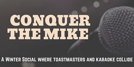 Conquer the Mike tickets