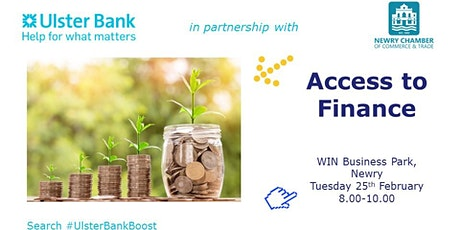 Access to Finance -  #UlsterBankBoost & Newry Chamber of Commerce tickets