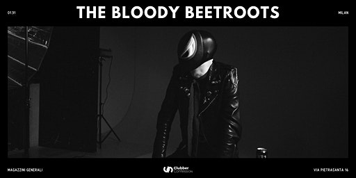 The Bloody Beetroots | Milan