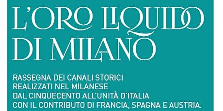 L'Oro Liquido di Milano biglietti