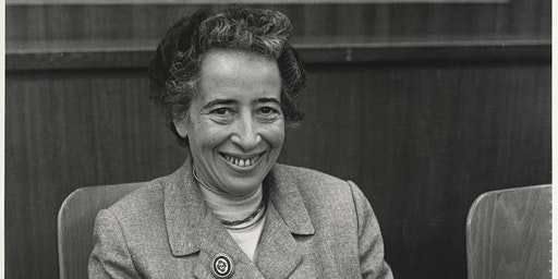 Thinking Itself is Dangerous: Reading Hannah Arendt Now