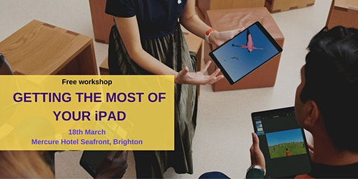 Getting the most of your iPad - Brighton