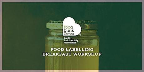 Food Labelling Breakfast Workshop tickets