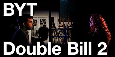 Blackheath Youth Theatre - Double Bill 2