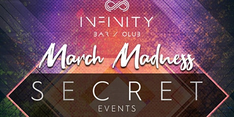 March Madness @ INFINITY  tickets