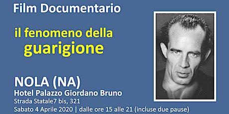 FILM DOCUMENTARIO - IL FENOMENO DELLA GUARIGIONE biglietti