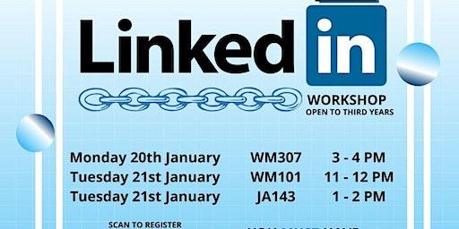 LinkedIn Workshop (SSL FINAL YEARS ONLY)