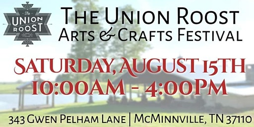The Union Roost Arts & Crafts Festival