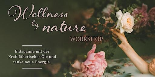 Wellness by nature - Entspannungs- und Wohlfühlzeit für DICH!