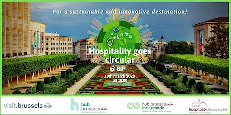 """hospitality goes circular"" billets"