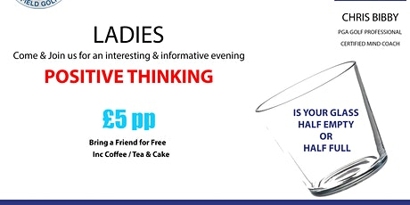 Positive thinking .Is your glass half empty or half full ? tickets