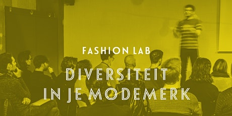 Fashion Lab: Diversiteit in je modemerk - Antwerpen tickets