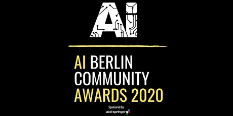 1st Berlin AI Community Awards sponsored by Axel Springer tickets