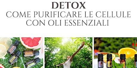 Ladispoli -  DETOX  in 30 giorni  con gli Oli Essenziali biglietti