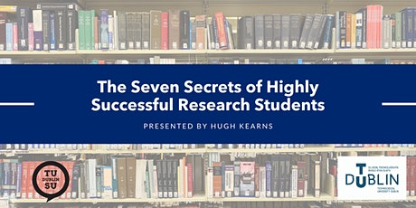 The Seven Secrets of Highly Successful Research Students tickets