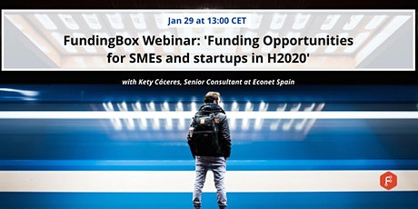 Webinar 'Funding opportunities for SMEs and Startups under H2020' tickets