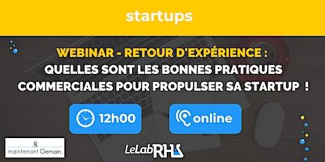 Webinar : REX - les bonnes pratiques commerciales pour propulser sa startup billets