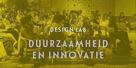 Design Lab: Duurzaamheid en innovatie tickets
