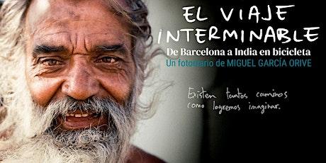 El viaje interminable, de Miguel García Orive entradas