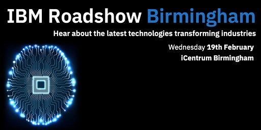 IBM Roadshow Birmingham