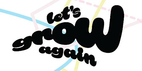 Let´s Grow Again #2 | Lisbon tickets