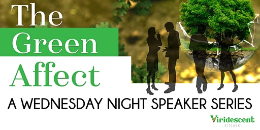 The Green Affect: Expert Speaker Series