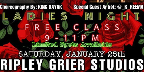Free Dance Class (Ladies Only)Hosted by King Kayak w\ guest Artist K Reema tickets