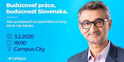 Budúcnosť práce, budúcnosť Slovenska