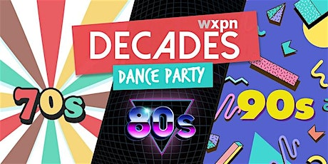 WXPN Decades Dance Party 2020! tickets