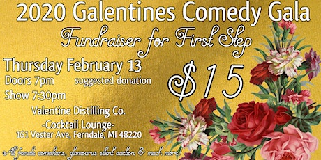 2020 Galentines Comedy Gala- Fundraiser for First Step tickets