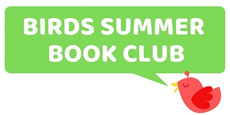 BIRDS Summer Book Club (Ages 5-7) tickets