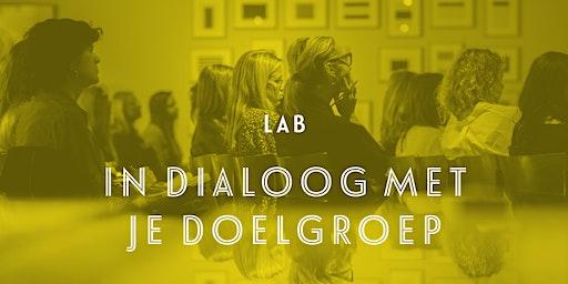 Lab: In dialoog met je doelgroep - Gent