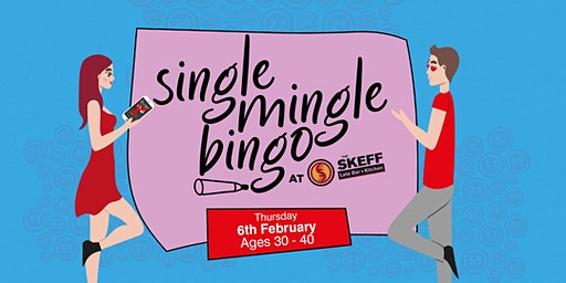 Single Mingle Bingo: Ages 30 - 40