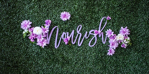 Nourish-2nd Annual Wellness Event For Women