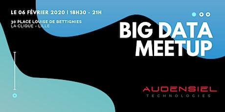 BIG DATA MEETUP by Audensiel Technologies - Lille billets