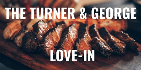 The Turner & George Love-In tickets