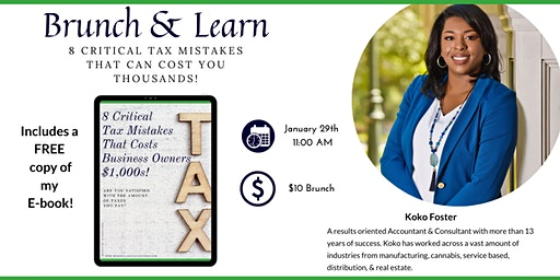 Brunch & Learn-8 Costly Mistakes That Can Cost Business Owners Thousands!!!