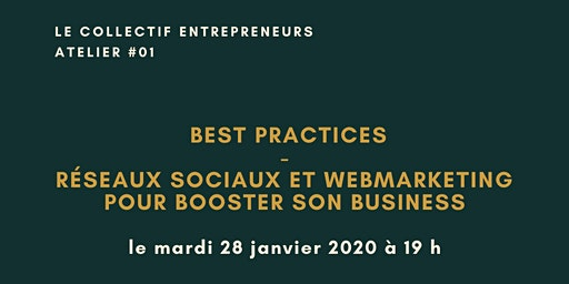 BEST PRACTICES : RESEAUX SOCIAUX ET BUSINESS