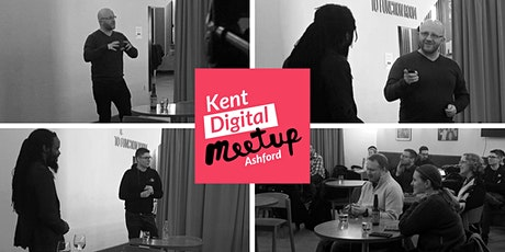 Kent Digital Meetup Ashford - February tickets
