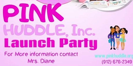 Pink Huddle Launch Party tickets