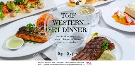 28 FEB: (50% OFF) TGIF WESTERN DINNER tickets