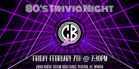 80's Trivia Night at CB Live tickets