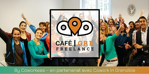 Café Freelance Grenoble #5